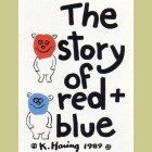 Keith Haring The Story of Red and Blue