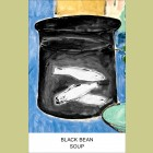 John Baldessari Black Bean Soup